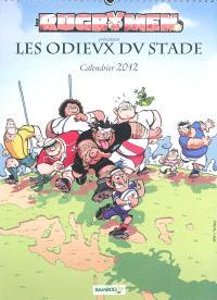 Les rugbymen présentent les odieux du stade : calendrier 2012