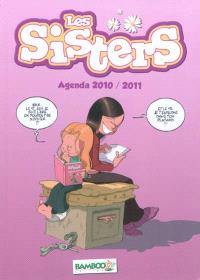 Les sisters : l'agenda 2010-2011