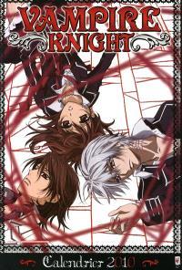 Vampire knight : calendrier 2009-2010