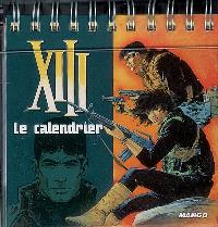 XIII, le calendrier