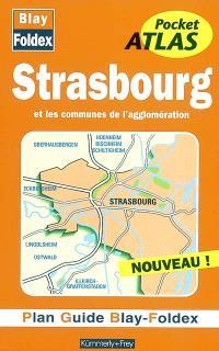 Strasbourg et les communes de l'agglomération : plan guide Blay-Foldex