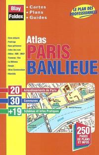 Atlas Paris banlieue : cartes, plans, guides : le plan des professionnels