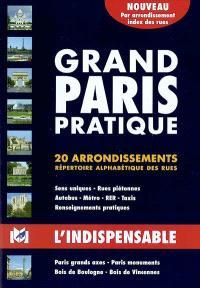 Grand Paris pratique, R21 : 20 arrondissements, répertoire alphabétique des rues