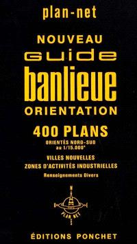 Guide banlieue orientation