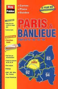 Paris & banlieue : tout le 75, 92, 93, 94 : cartes, plans, guides
