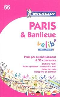 Paris & banlieue Vélib : Paris par arrondissement & 30 communes