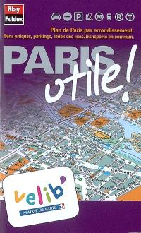 Paris utile ! Vélib : plan de Paris par arrondissement