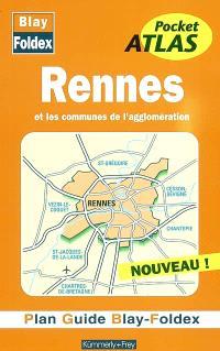 Rennes et les communes de l'agglomération : plan guide Blay-Foldex