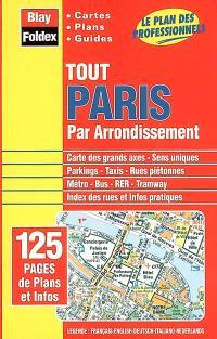 Tout Paris par arrondissement : cartes, plans, guides : le plan des professionnels