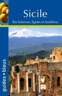 Sicile : îles Eoliennes, Egades et Pantelleria