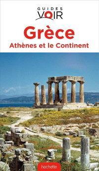 Grèce : Athènes et le continent