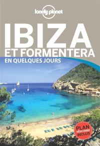 Ibiza et Formentera en quelques jours