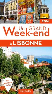 Un grand week-end à Lisbonne : 2016