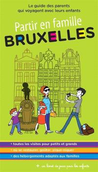 Bruxelles : le guide des parents qui voyagent avec leurs enfants