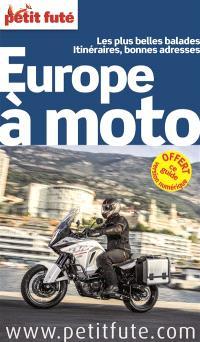 Europe à moto : les plus belles balades, itinéraires, bonnes adresses : 2015-2016