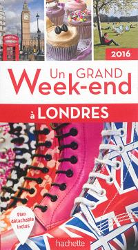 Un grand week-end à Londres : 2016