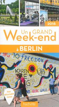 Un grand week-end à Berlin : 2016