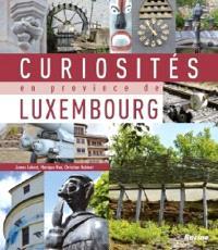 Curiosités en province de Luxembourg