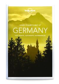 Lonely planet's best of Germany : top sights, authentic experiences