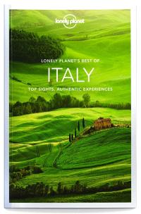 Lonely planet's best of Italy : top sights, authentic experiences