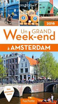 Un grand week-end à Amsterdam : 2016