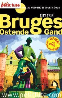 Bruges, Ostende, Gand : spécial week-end et court séjour
