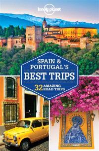 Spain & Portugal's best trips : 32 amazing road trips