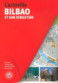 Bilbao et San Sebastian