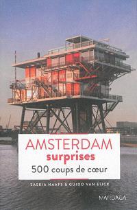 Amsterdam surprises : 500 coups de coeur