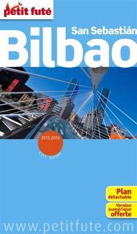 Bilbao, San Sebastian : 2015-2016
