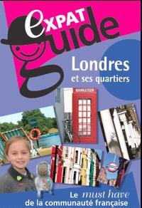 Expat guide, Londres et ses quartiers