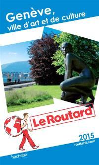 Genève, ville d'art et de culture : 2015