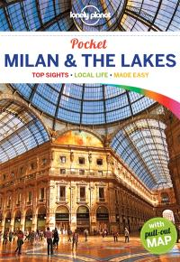 Milan & the Lakes : top sights, local life, made easy