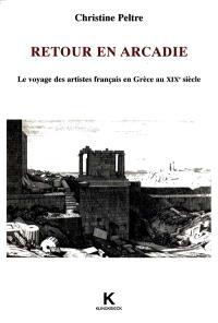 Retour en Arcadie : le voyage des artistes français en Grèce au XIXe siècle