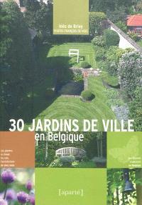 30 jardins de ville en Belgique
