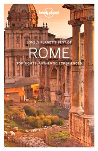 Lonely planet's best of Rome : top sights, authentic experiences : 2017