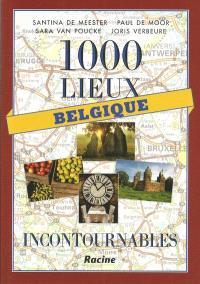 1.000 lieux incontournables : Belgique