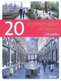 20 promenades et séjours à Bruxelles