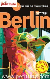 Berlin : spécial week-end et court séjour : 2014