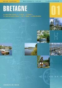 Bretagne : le canal d'Ille-et-Rance, la Vilaine, le Blavet, le canal de Nantes à Brest, l'Alf, l'Erdre, la Sèvre nantaise