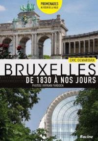 Bruxelles de 1830 à nos jours