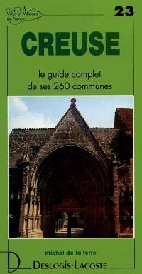 Creuse : histoire, géographie, nature, art