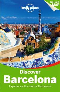 Discover Barcelona : experience the best of Barcelona