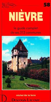 Nièvre : histoire, géographie, nature, arts