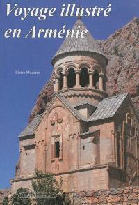 Voyage illustré en Arménie