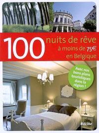 100 nuits de rêve à moins de 75 euros en Belgique