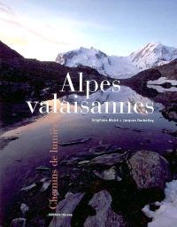 Alpes valaisannes : chemins de lumière
