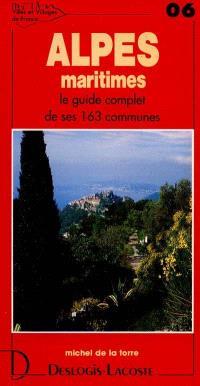 Alpes-Maritimes : histoire, géographie, nature, arts