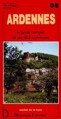 Ardennes : histoire, géographie, nature, arts
