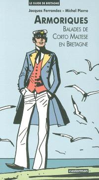 Armoriques : balades de Corto Maltese en Bretagne